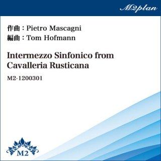 歌劇「カヴァレリア・ルスティカーナ」間奏曲/Intermezzo Sinfonico from Cavalleria Rusticana