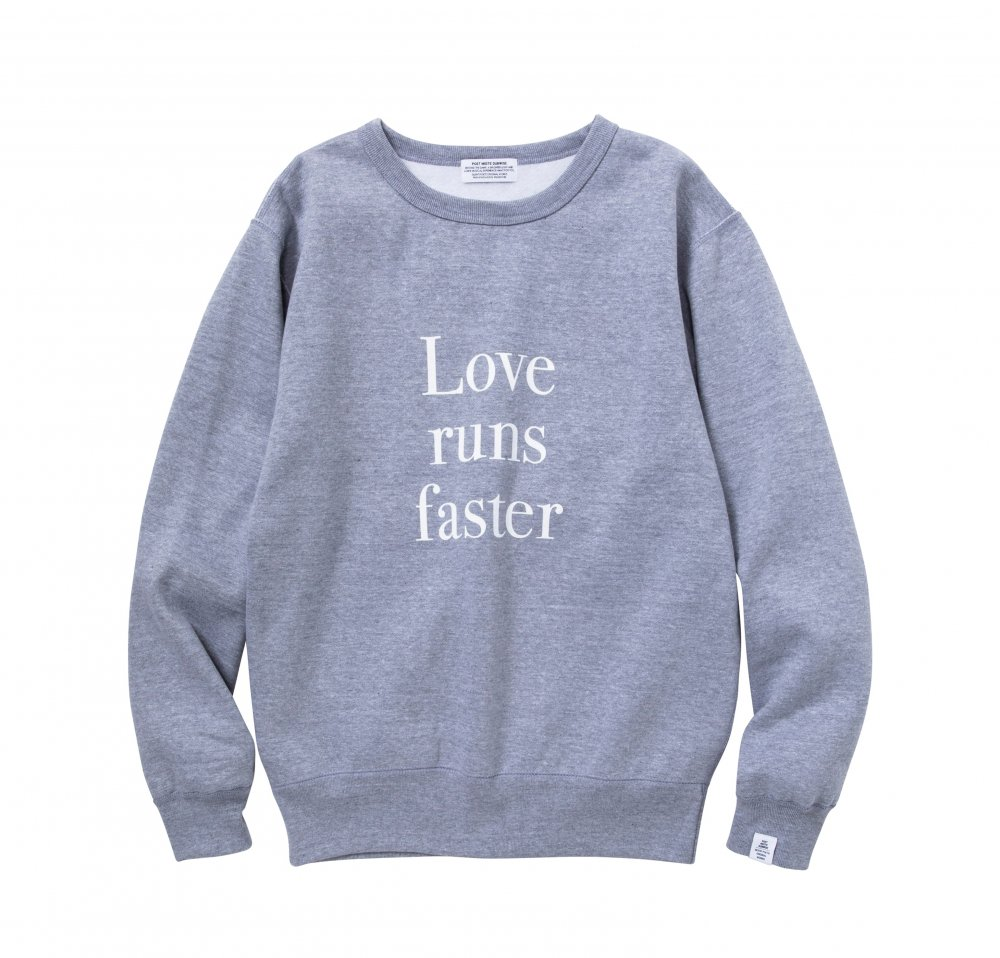 LOVE RUN FASTER CREWNECK SWEAT<img class='new_mark_img2' src='//img.shop-pro.jp/img/new/icons8.gif' style='border:none;display:inline;margin:0px;padding:0px;width:auto;' />