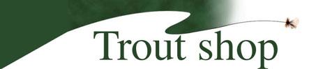 Trout Shop-トラウトショップ-