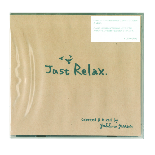 RIDE GROOVE / Just Relax Remastering selected & mixed by Yoshiharu Yoshida