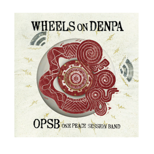 OPSB / WHEELS on DENPA
