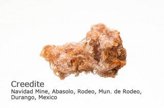 クリーダイト 結晶 メキシコ産|クリード石|Navidad Mine, Abasolo, Rodeo, Mun. de Rodeo, Durango, Mexico|Creedite|