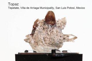 トパーズ 結晶石 メキシコ産 Tepetate, Villa de Arriaga Municipality, San Luis Potosi, Mexico Topaz 黄玉 