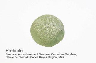 プレナイト 結晶 マリー Sandare, Arrondissement Sandare, Region, Mali Prehnite ブドウ石 