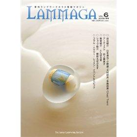 《特別価格》季刊ランプワークガラス情報マガジン(「LAMMAGA」vol.6)lammaga06