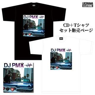 【メール便対応】【11月25日発売予定★Tシャツセットページ】DJ PMX/THE ORIGINAL IV + リリース記念Tシャツセット【WHITE/BLACK】