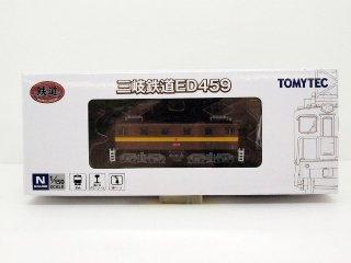 〔未使用品〕 鉄コレ 三岐鉄道ED459