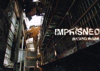 廃墟探索部「IMPRISNED」