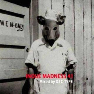 DJ C-TYPE「INOUE MADNESS 41」(殺人ヨットスクール)