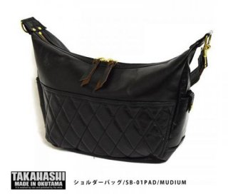 【TAKAHASHI MADE IN OKUTAMA/タカハシ メイドイン オクタマ】ショルダーバッグ/SB-01PAD/MEDIUM