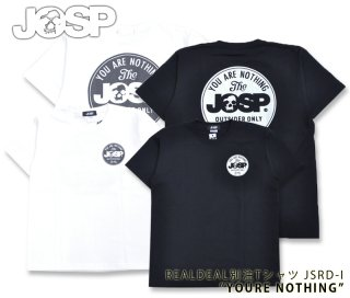 【JOHNNY SPADE/ ジョニースペード】    Tシャツ/YOU ARE NOTHING: JSRD-I