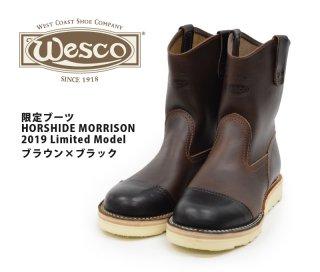 【Wesco/ウエスコ】限定ブーツ/HORSHIDE MORRISON 2019 Limited Model