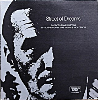 STREET OF DREAMS / THE ROSS TOMPKINS TRIO Us盤