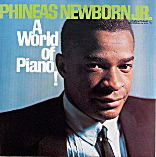PHINEAS NEWBORN.JR A WORLD OF PIANO !