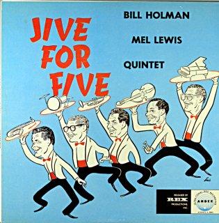 BILL HOLMAN JIVE FOR FIVE Us盤