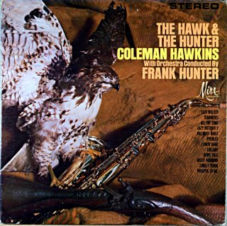 COLEMAN HAWKINS / THE HAWK & THE HUNTER Original盤