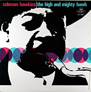 COLEMAN HAWKINS THE HIGH AND MIGHTY HAWK