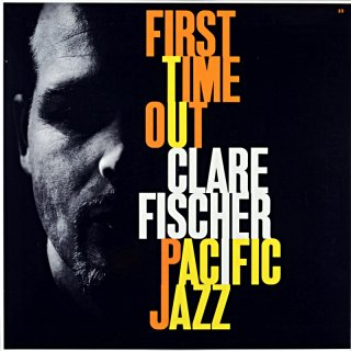 FIRST TIME OUT CLARE FISCHER