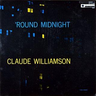 CLAUDE WILLIAMSON ROUND MIDNIGHT