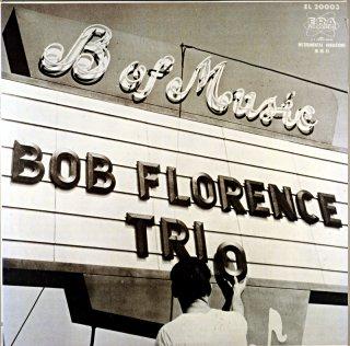 MEET THE BOB FLORENCE