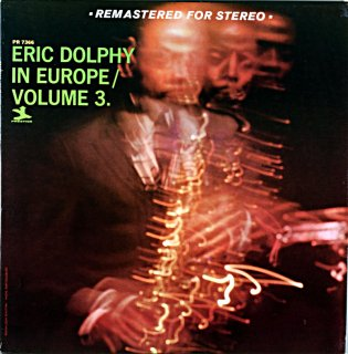 ERIC DOLPHY IN EUROPE VOL.3 (Fantasy盤)