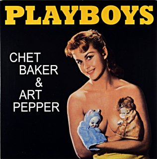 PLAYBOYS CHET BAKER & ART PEPPER EU盤