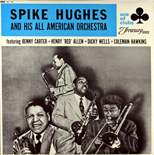 SPIKE HUGHES AND HIS ALL AMERICAN ORCHESTRA Uk盤