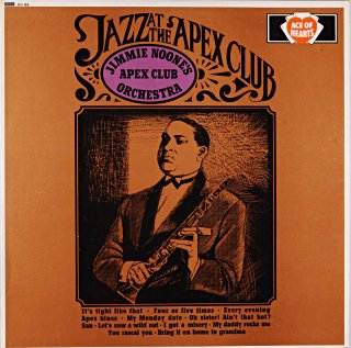 JIMMIE NOONE JAZZ AT THE APEX CLUB Us盤