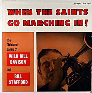 WILD BILL DAVISON  WHEN THE SANTS GO MARCHING IN Original盤