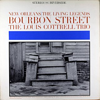LOUIS COTTRELL TRIO BOURBON STREET Original盤