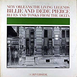 BILLE PIERC BLUES AND TONKS FROM THE DELTA BILLE AND DEDE PIERCE Us盤
