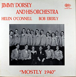 JIMMY DORSEY AND HIS ORCHESTRA MOSTLY 1940 Us盤
