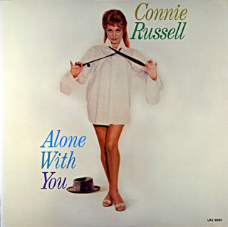 CONNIE RUSSELL ALONE WITH YOU CONNIE RUSSELL