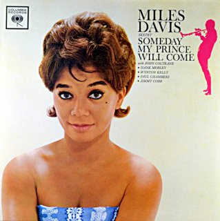 MILES DAVIS SEXTET SOMEDAY MY PRINCE WILL COME EU盤