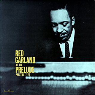 RED GARLAND AT THE PRELUDE (Fantasy盤)