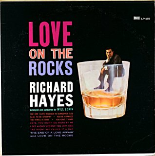RICHARD HAYES LOVE ON THE ROCKS RICARD HAYES