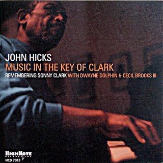 JOHN HICKS MUSIC IN THE KEY OF CLARK