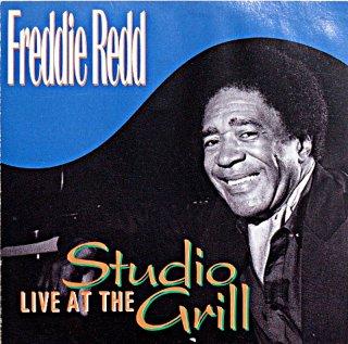 FREDDIE REDD LIVE AT THE STUDIO GRILL