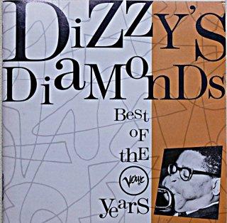 DIZZYGILLESPIE DIZZY'S DIAMONDS BEST OF THE YEARS