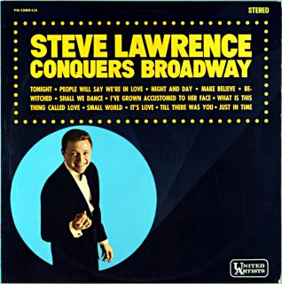 STEVE LAWRENCE CONQUERS BROADWAY