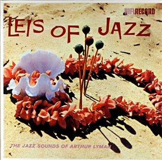 ETHEL AZAMA LEIS OF JAZZ THE JAZZ SOUND OF ARTHUR LYMAN