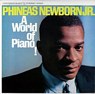 PHINEAS NEWBORN JR A WORLD OF PIANO! Us盤