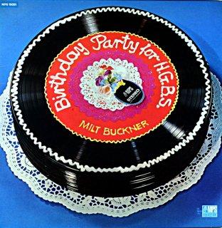 BIRTHDAY PARTY FOR H.G.B.S. MILT BUCKNER France盤