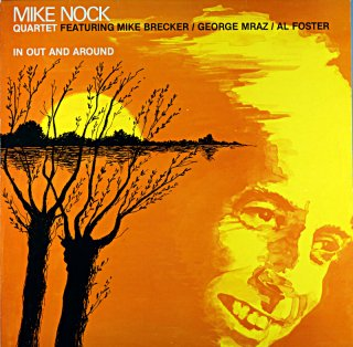 MIKE NOCK QUARTET IN OUT AND AROUND Original盤