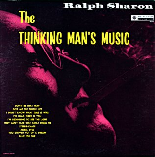 RALPH SHARON THE THINKING MAN'S MUSIC