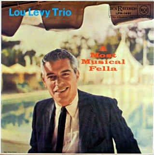 LOU LEVY TRIO A MOST MUSICAL FELLA