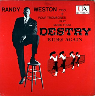 RANDY WESTON TRIO DESTRY RIDES AGAIN Original盤