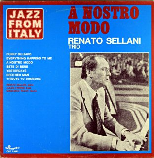 A NOSTRO MODE RENATO SELLANI TRIO Original盤