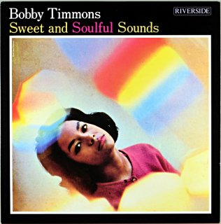 SWEET AND SOULFUL SOUNDS BOBBY TIMMONS