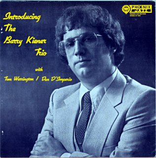 INTRODUCING THE BARRY KIENER TRIO Us盤